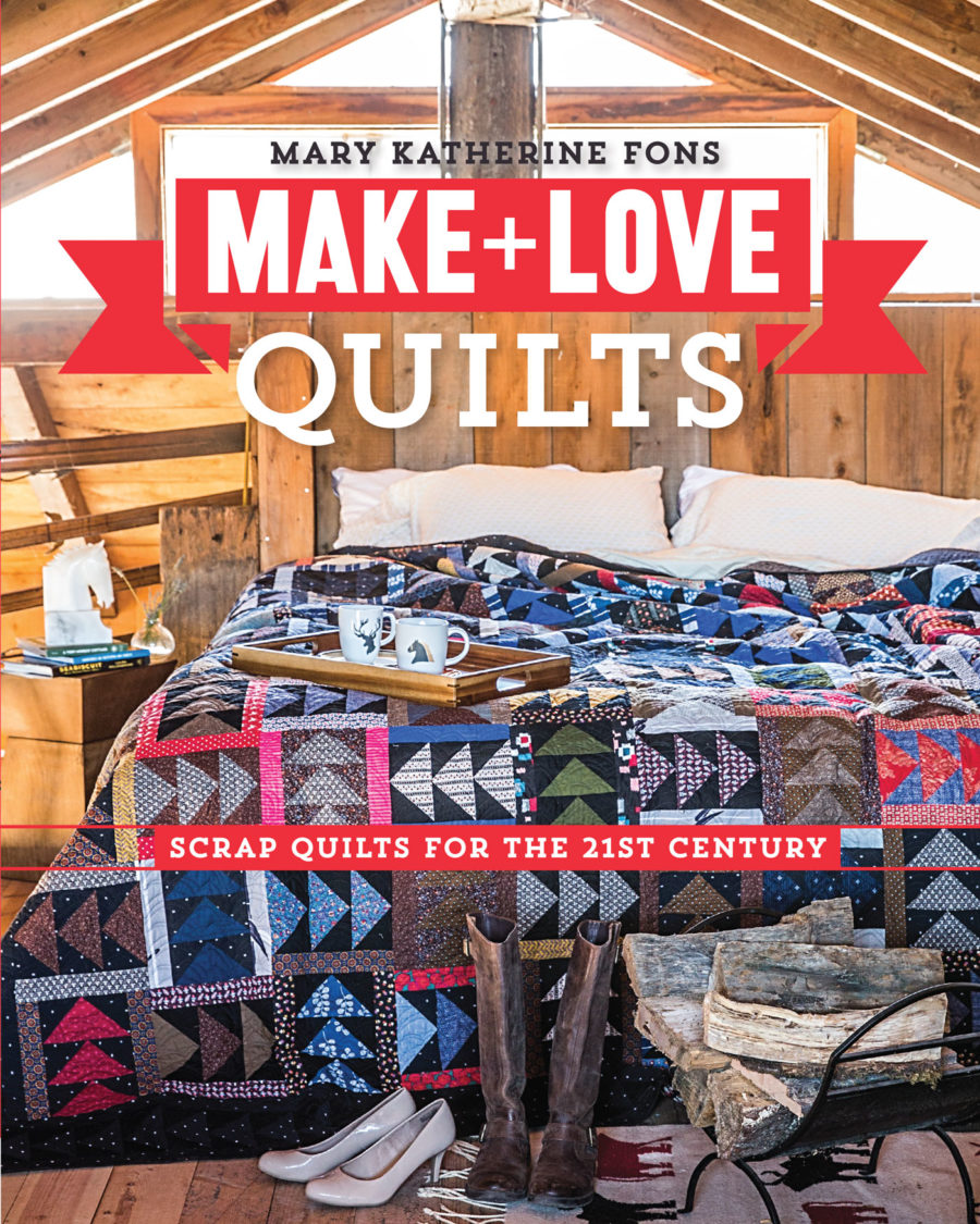 Make+Love Quilts Book Cover by Mary Fons