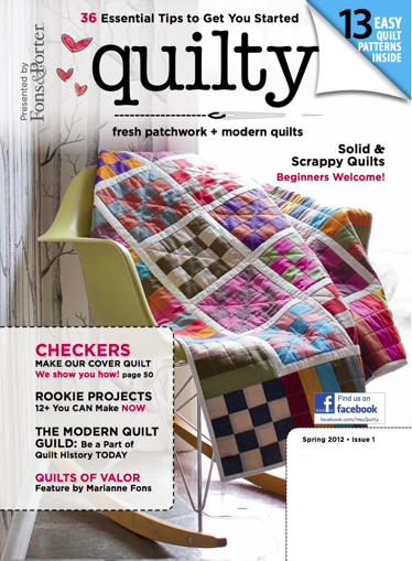 The first issue ever of Quilty magazine. You can't get it now! It's sold out! Is that good??