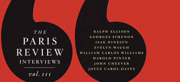 The Paris Review The Paris Review Interviews, III 2008 Copyright © 2008 by The Paris Review. Printed in the United States of America.